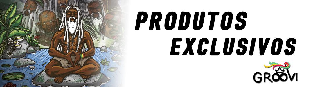 produtos exclusivos