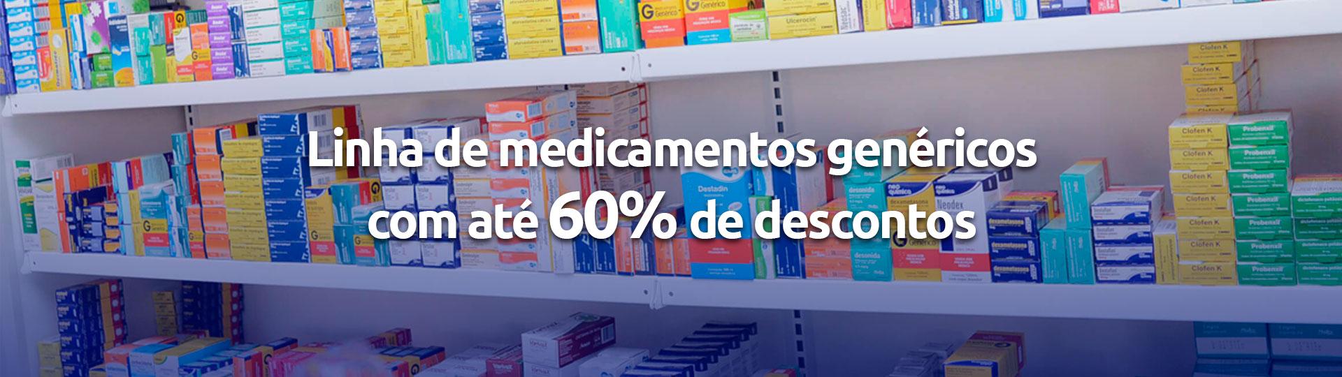 03 - Medicamentos genéricos com 60% de desconto