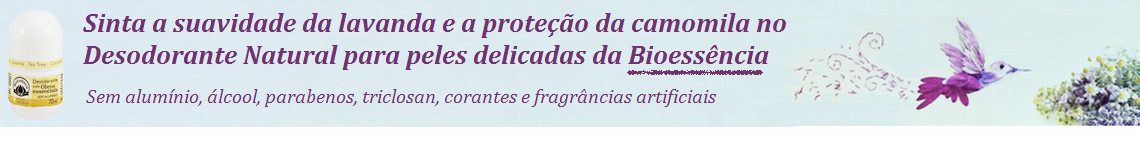 Desodorante Natural Peles Delicadas BioEssência