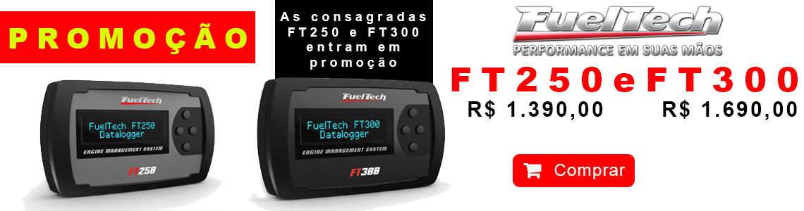 Promoção FT 250 e 300