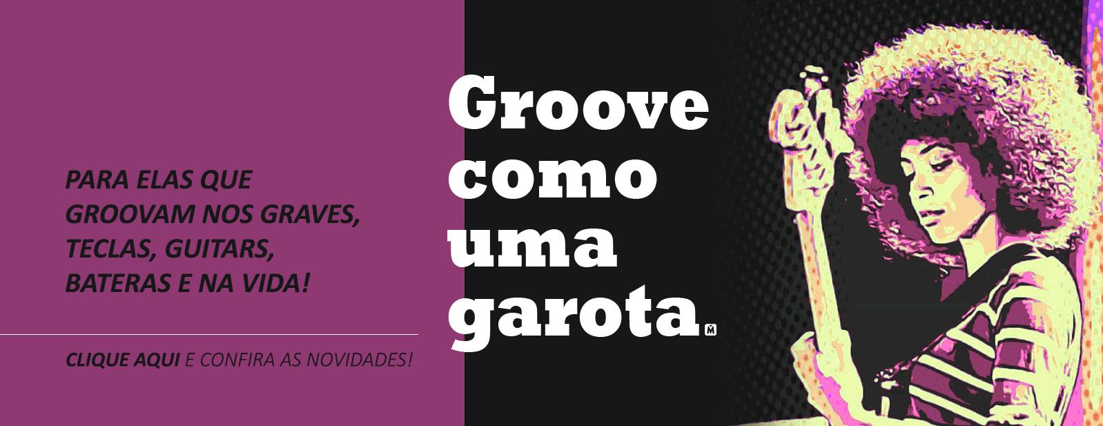 Groove Como uma Garota.