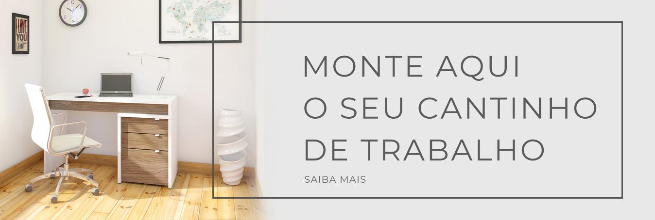 MONTE SEU CANTINHO DE TRABALHO
