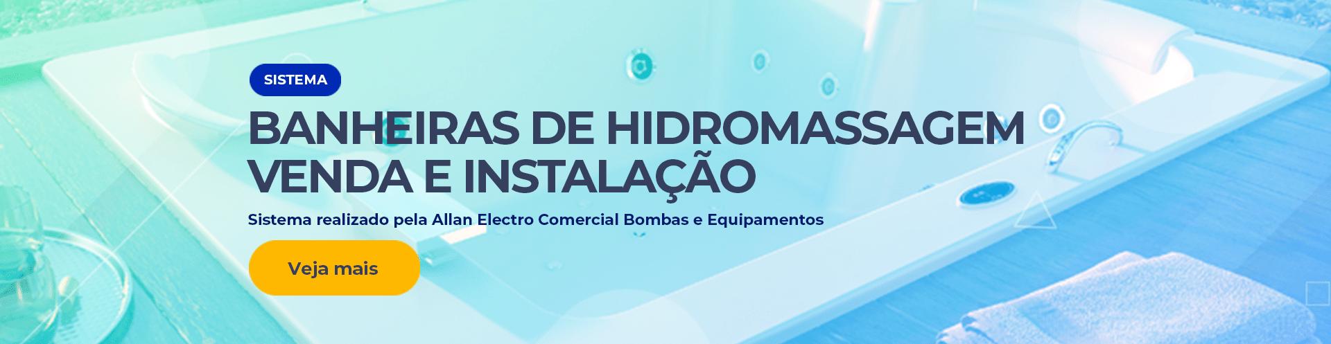 TODA BANHEIRA DE HIDROMASSAGEM TEM ALLAN ELECTRO