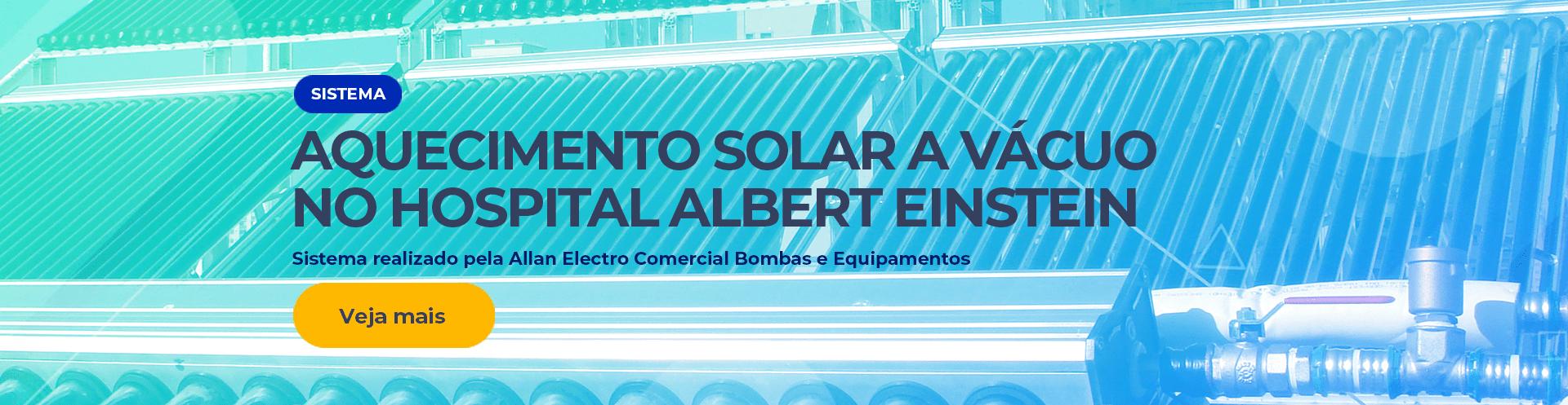 Sistema de Aquecimento Solar a vácuo Hospital Albert Einstein
