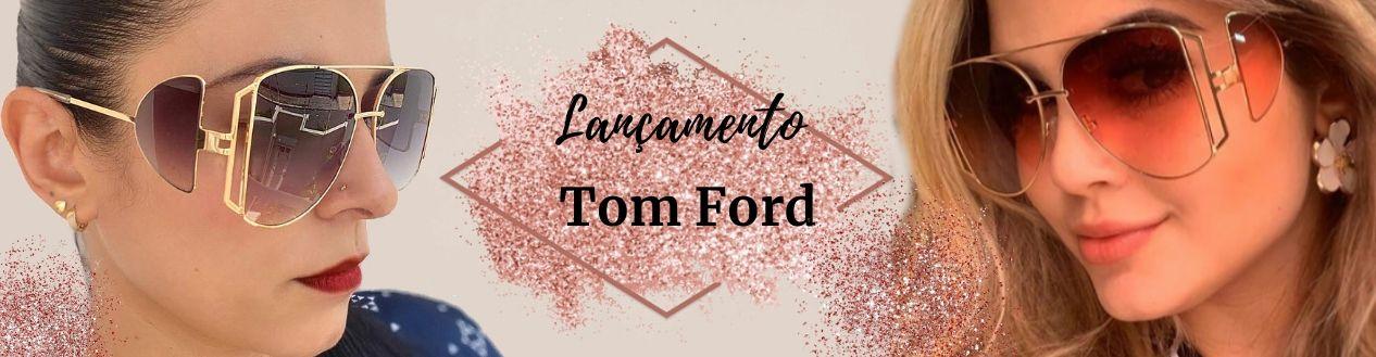 Tom Ford Maxi Óculos  Lançamento