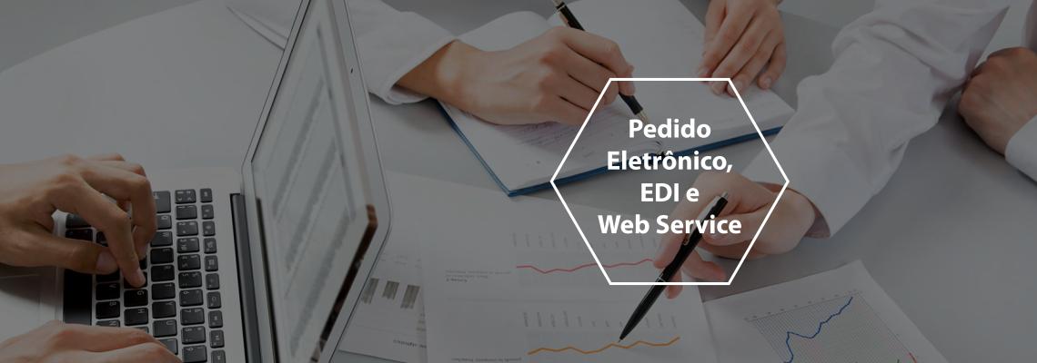 Pedido Eletrônico, EDI e Web Service