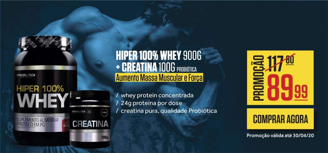 kit hiper 100% whey + Creatina 100g