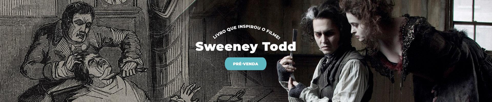Pré-venda: Sweeney Todd
