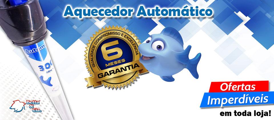 Aquecedor Automático BettaeCia - Garantia