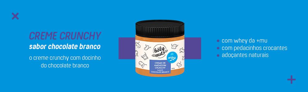 Lançamento Creme Crunchy Branco