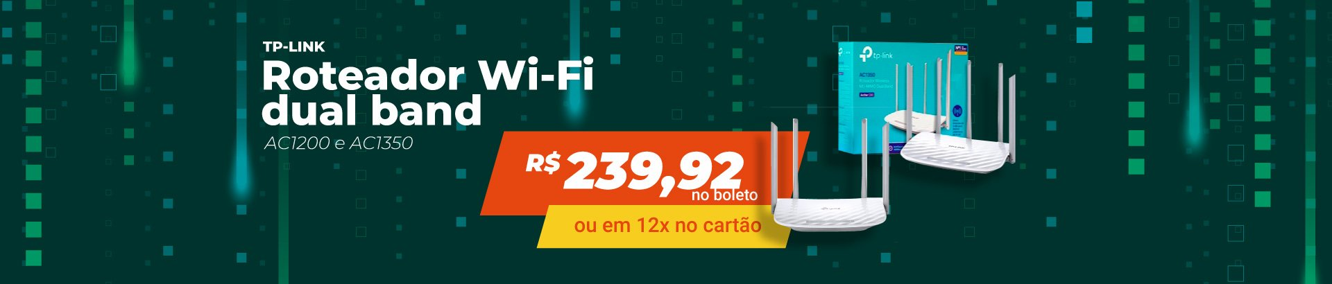 Roteadores TP-Link Dual Band