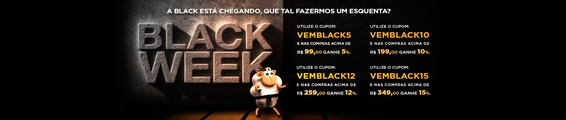 Campanha: Esquenta Black November