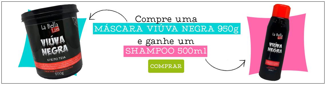 BLACK FRIDAY - MASCARA + SHAMPOO VIUVA NEGRA