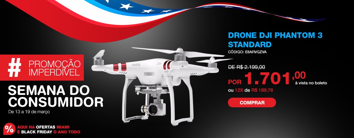 Semana do consumidor Drone