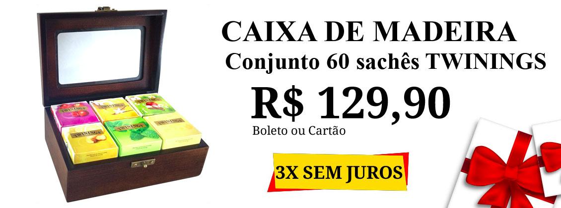 caixa madeira 60 saches R$ 129,90