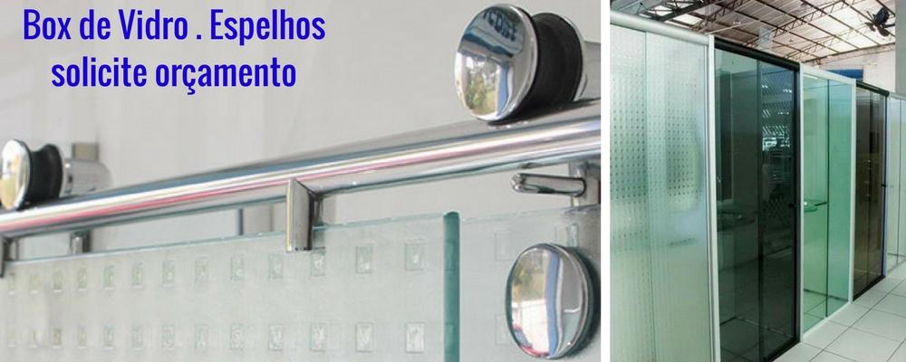 box de vidro espelhos orç