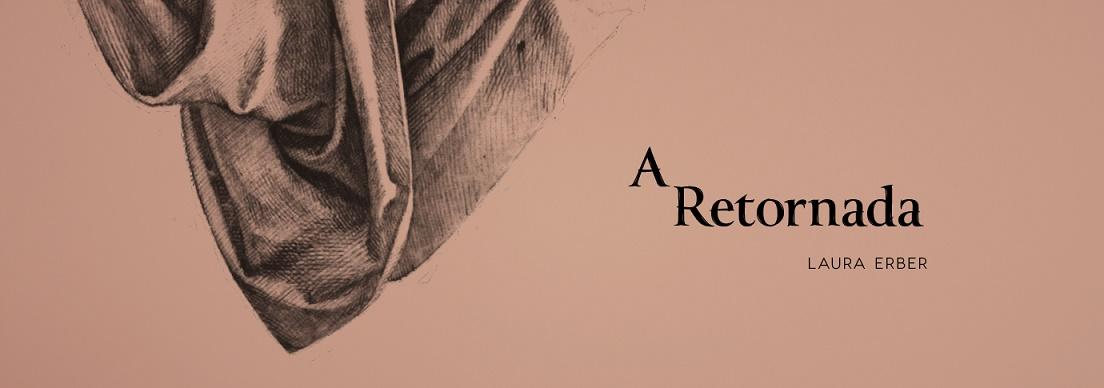 A Retornada | Laura Erber