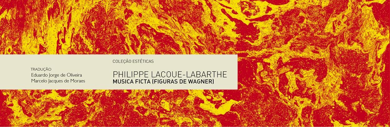 Musica ficta (figuras de Wagner) | Philippe Lacoue-Labarthe