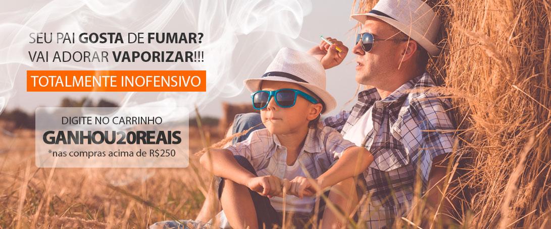 Cigarro Eletronico Feliz dia dos Pais