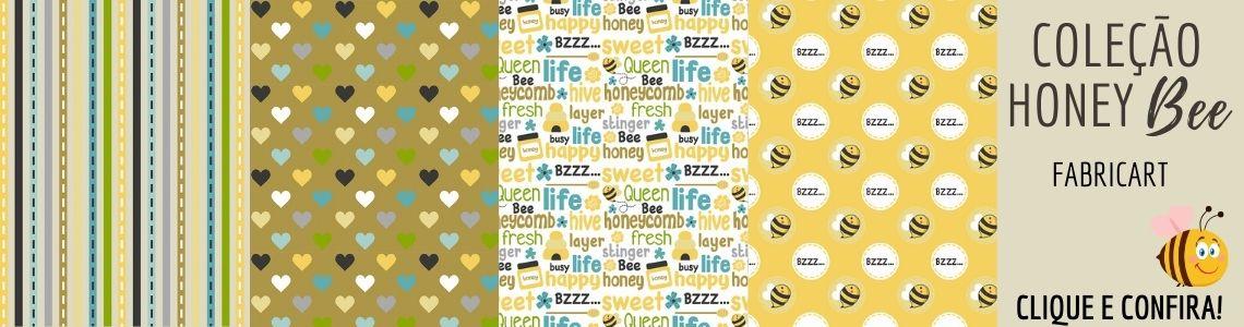 Coleção Honey Bee Fabricart