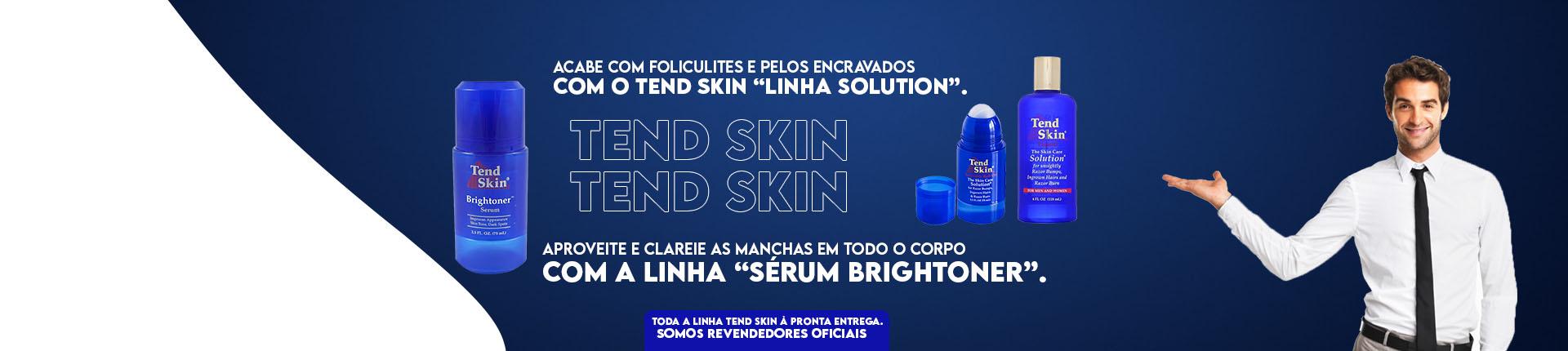 Linha Tend Skin