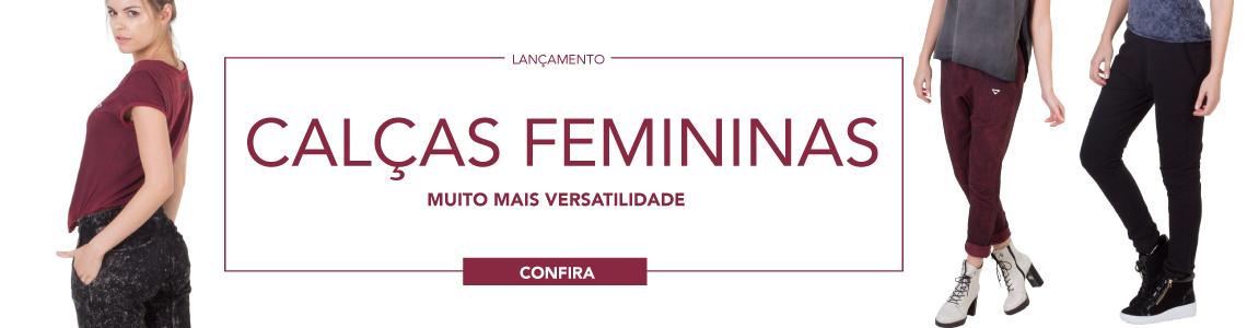 CAÇAS FEMININAS