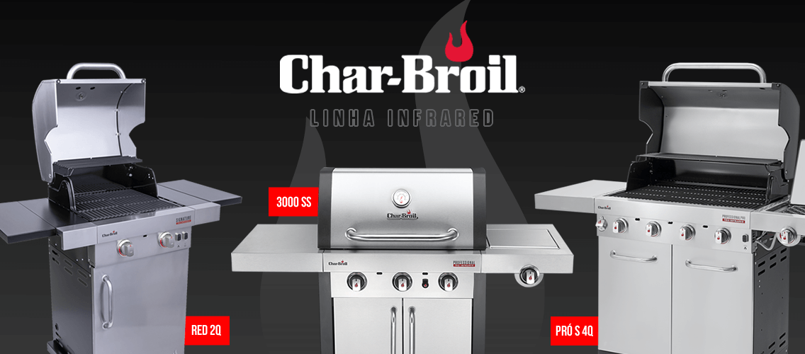 Modelos CharBroil com Infravermelhos