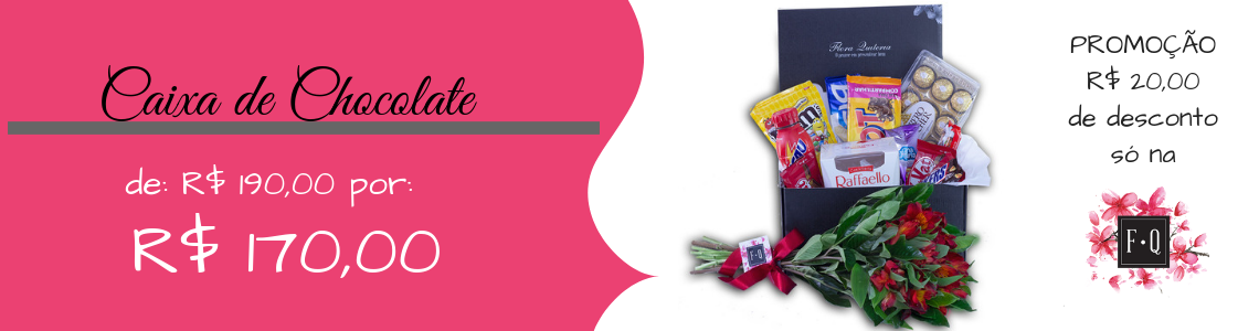 Caixa de Chocolates Flora Quitéria
