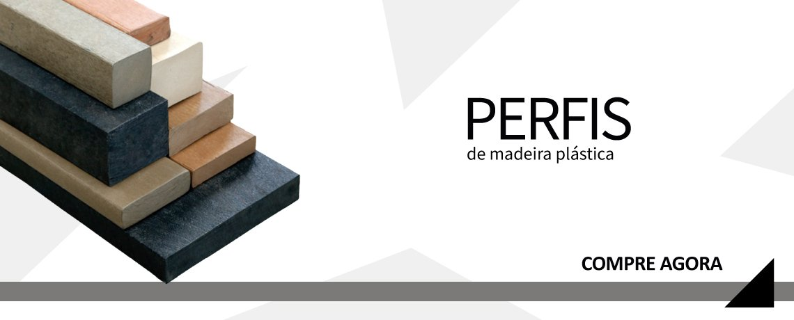 #Perfis de Madeira Plástica  2