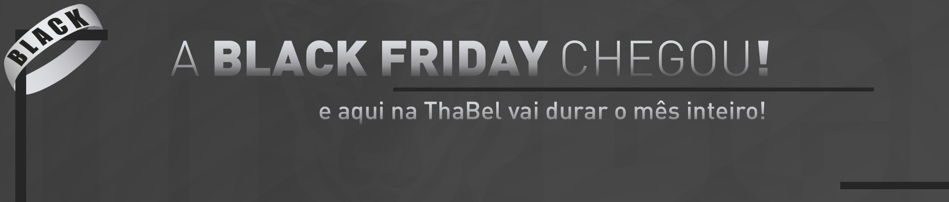 A Black Friday chegou!