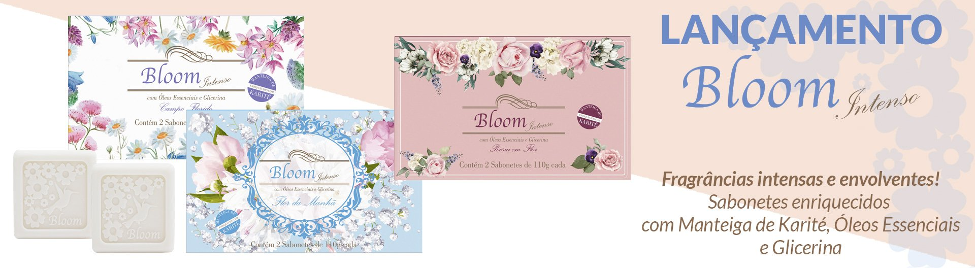 Home - Sabonetes Bloom Intenso