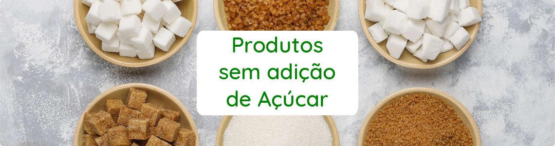 Produtos Sem Açúcar Full