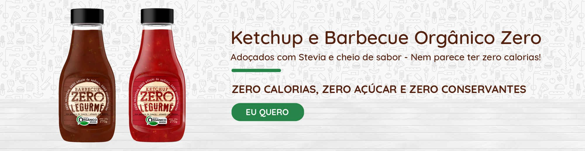 Ketchup e Barbecue Zero