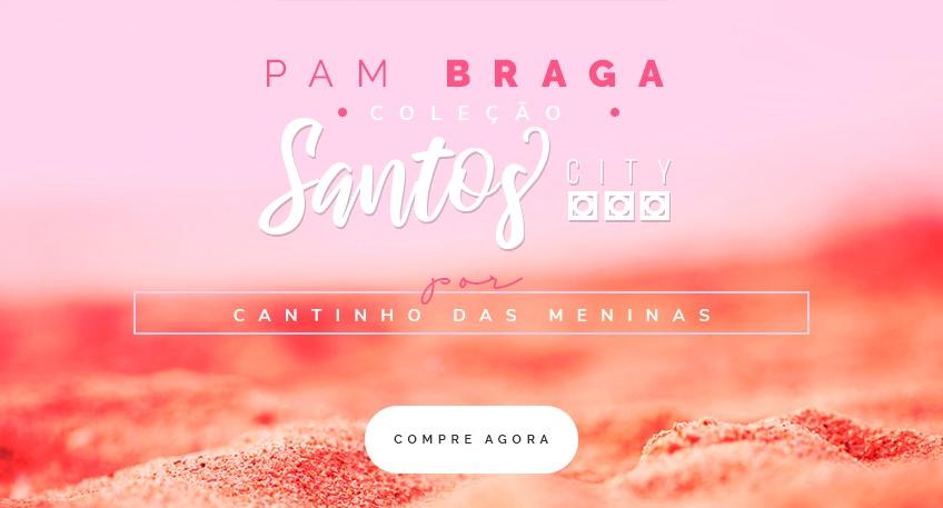 Coleção Santos por Pam Braga