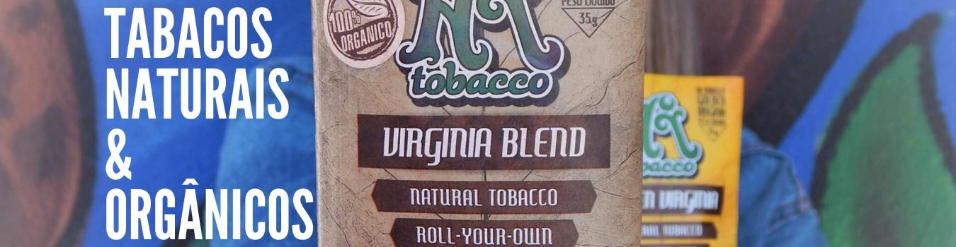 Tabacos naturais e organicos