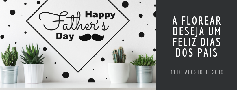 Dia dos pais 2019-2