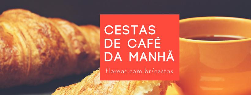 Cestas de Cafe da Manha