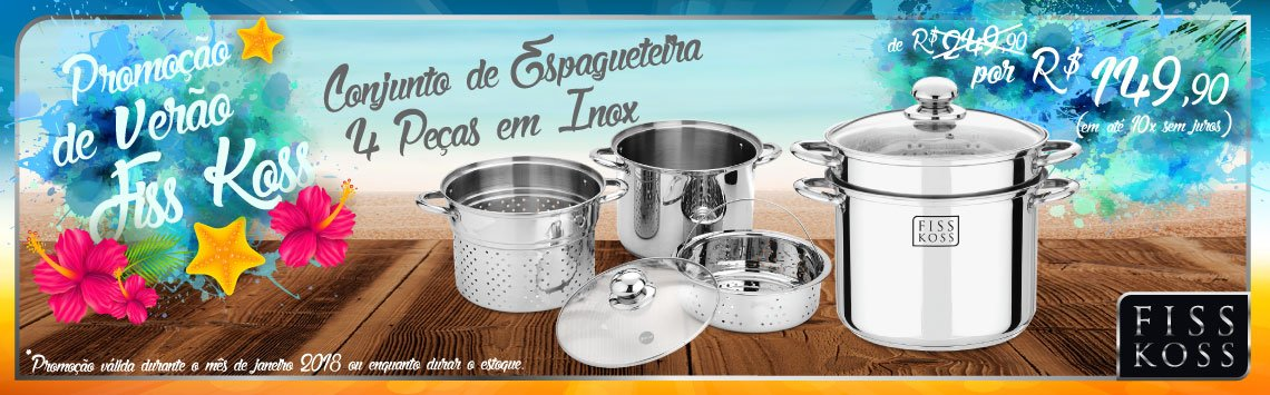 Promo Verão - Espagueteira 4 pçs
