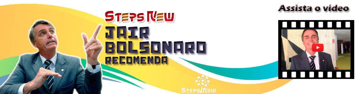 Jair Bolsonaro recomenda a Steps New