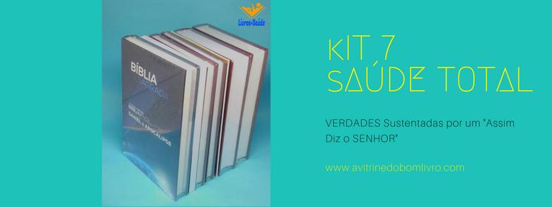 Kit 7 - SAÚDE TOTAL