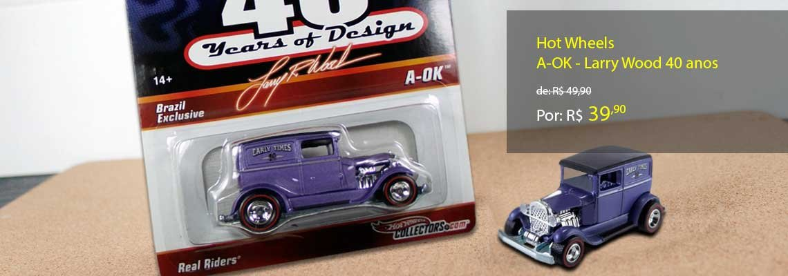 Ful Banner - banner-hot-wheels-a-ok-larry-wood-40-anos