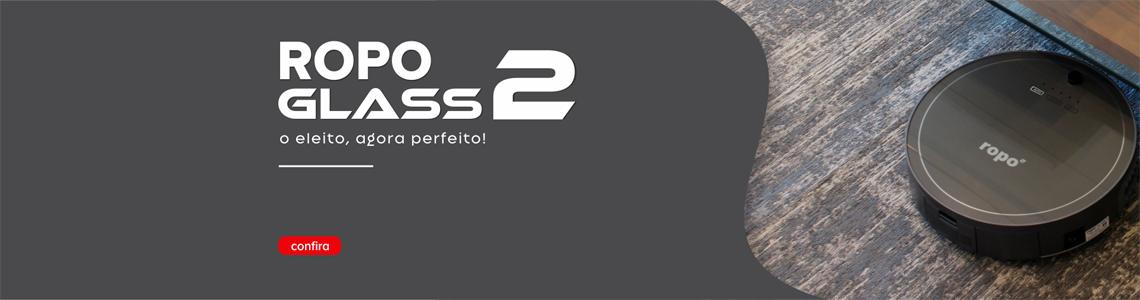 Ropo Glass 2