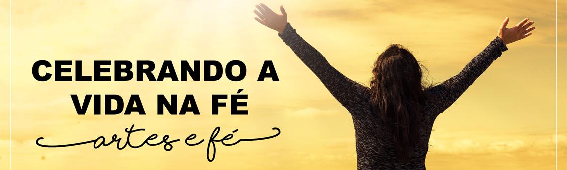 Celebrando a vida na fé 2
