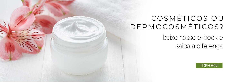 Cosmeticos ou Dermocosmeticos