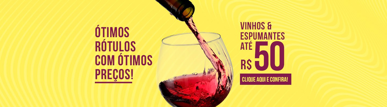 Vinhos e espumantes até R$50,00