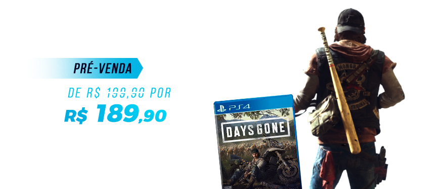 Fev/2019 | Days Gone