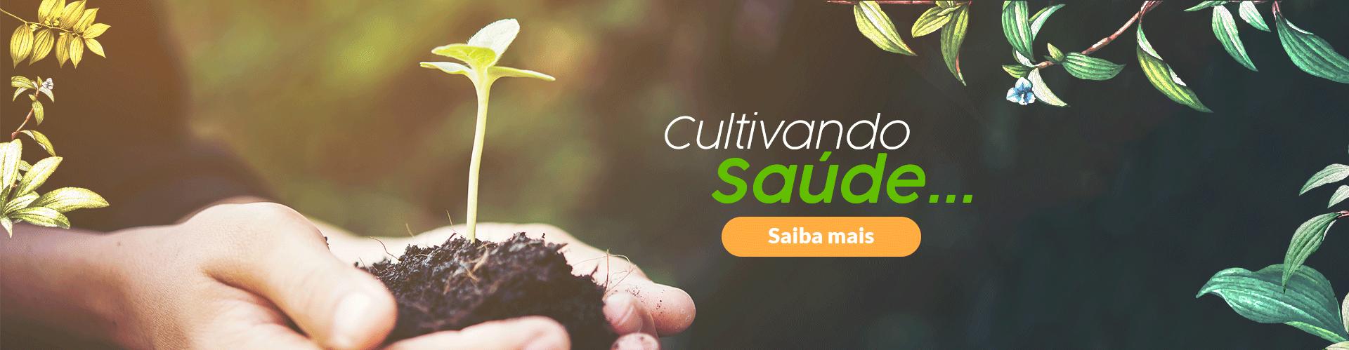 Cultivando Saude