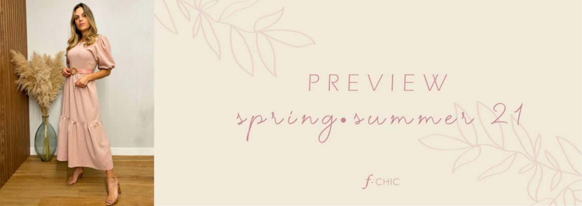 Preview Spring Summer / 21