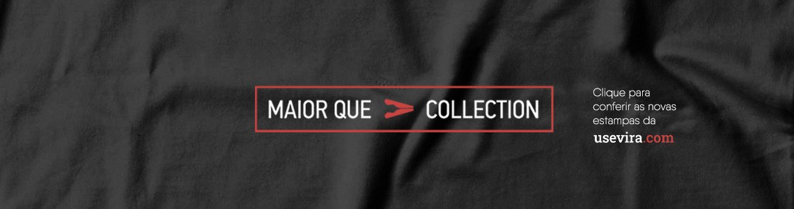 Maior Que Collection