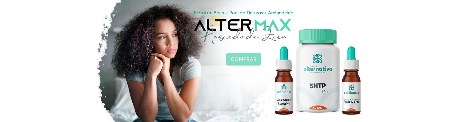 AlterMax Ansiedade Zero - 5HTP 50mg 60 cáps + Anxiety Free 60ml + Floral de Bach Ansiedade Excessiva 30ml